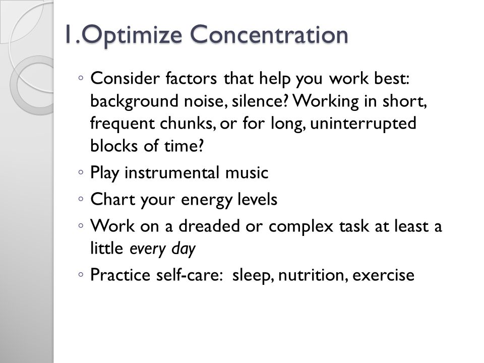1.Optimize Concentration