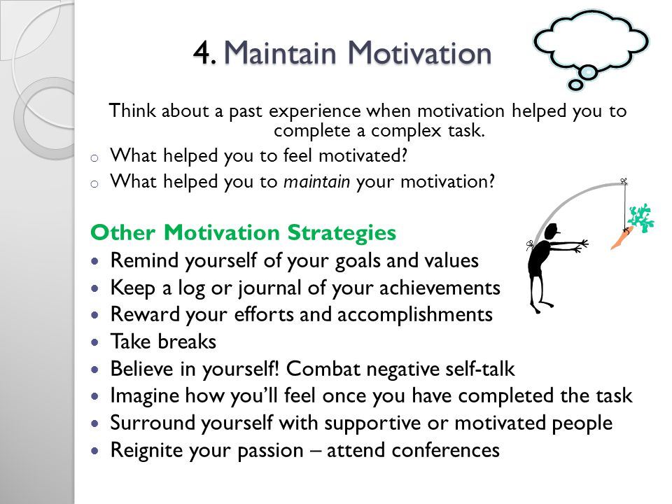 4. Maintain Motivation Other Motivation Strategies
