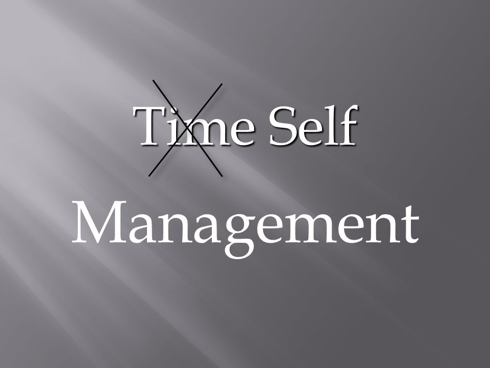 Time Self Management