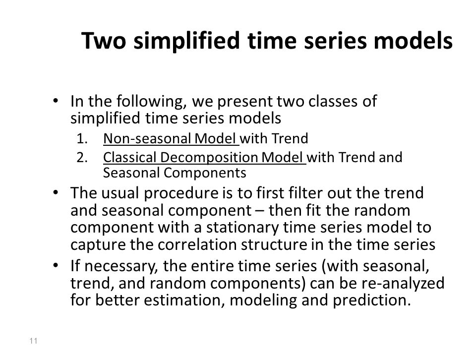 Two simplified time series models