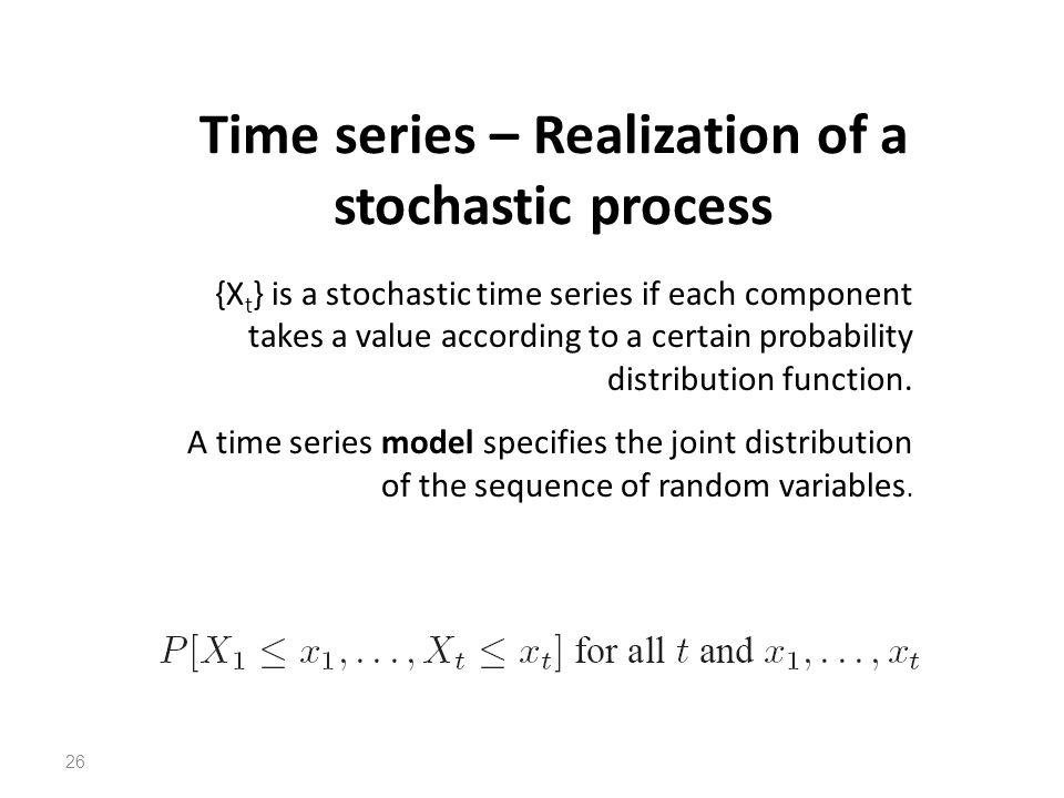 Time series – Realization of a stochastic process