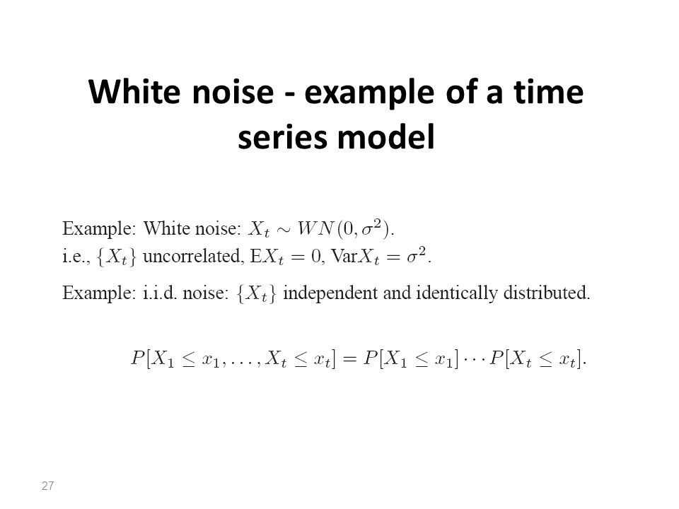 White noise - example of a time series model