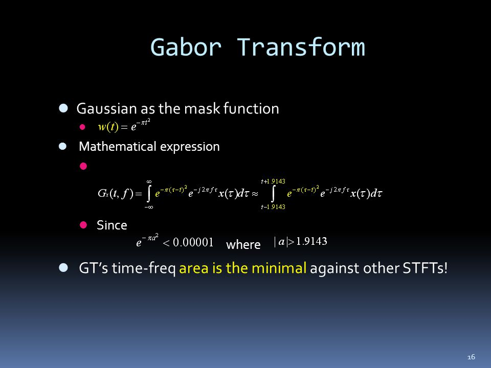 Gabor Transform Gaussian as the mask function