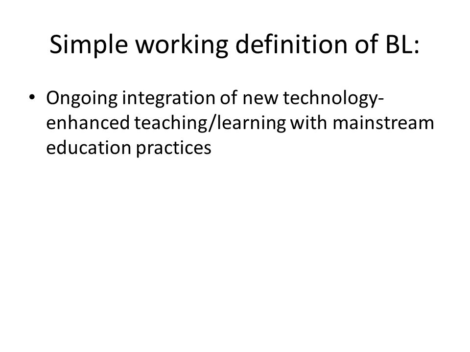 Simple working definition of BL: