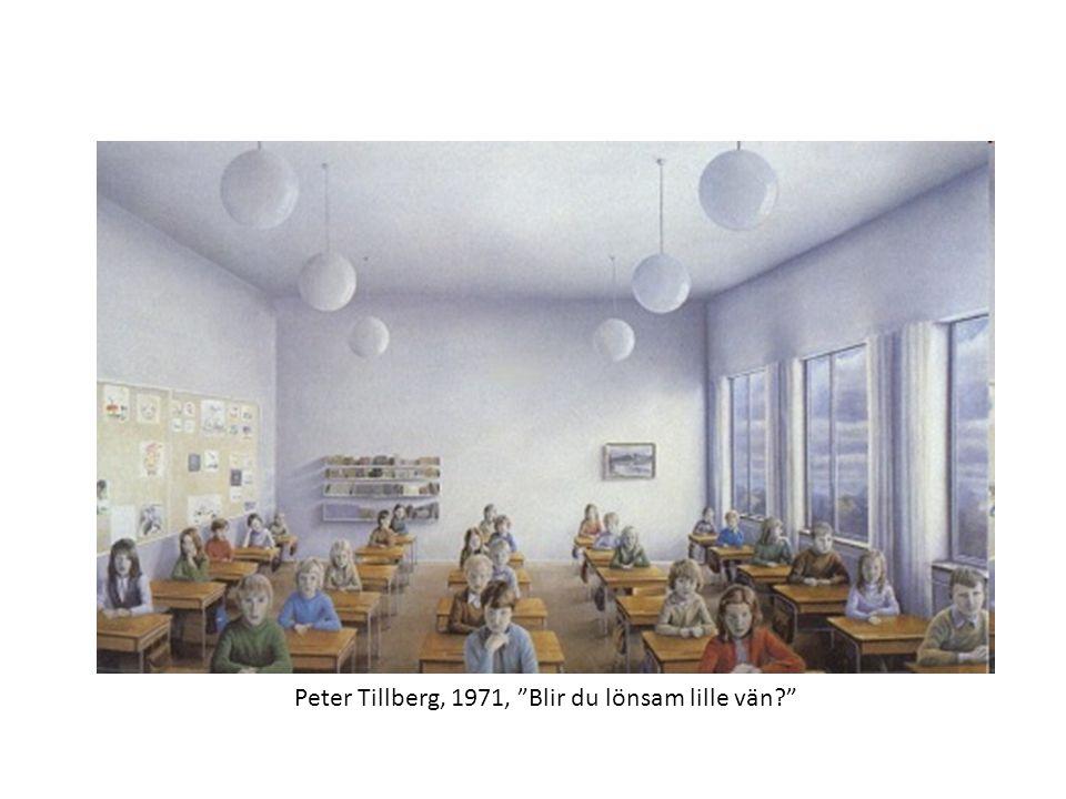 Peter Tillberg, 1971, Blir du lönsam lille vän