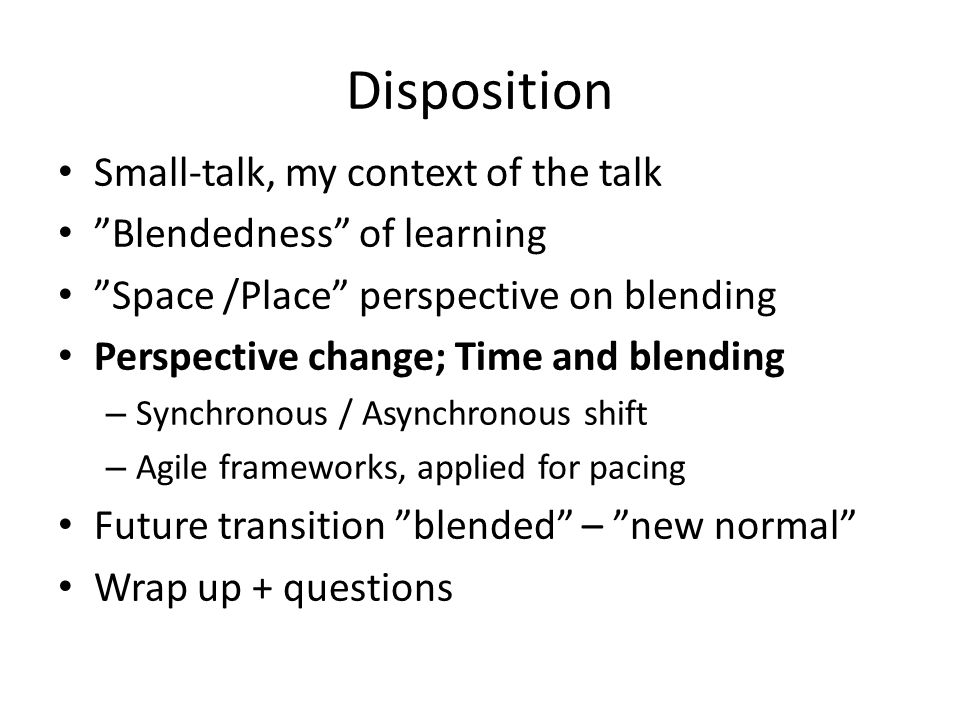 Disposition Small-talk, my context of the talk