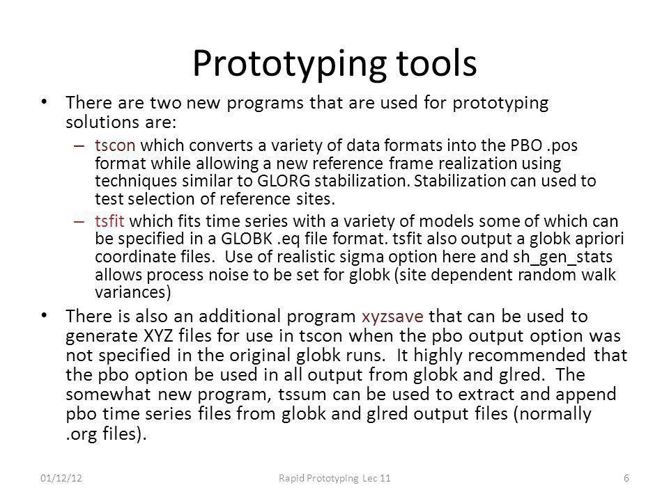 Prototyping tools There are two new programs that are used for prototyping solutions are: