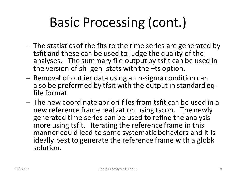 Basic Processing (cont.)