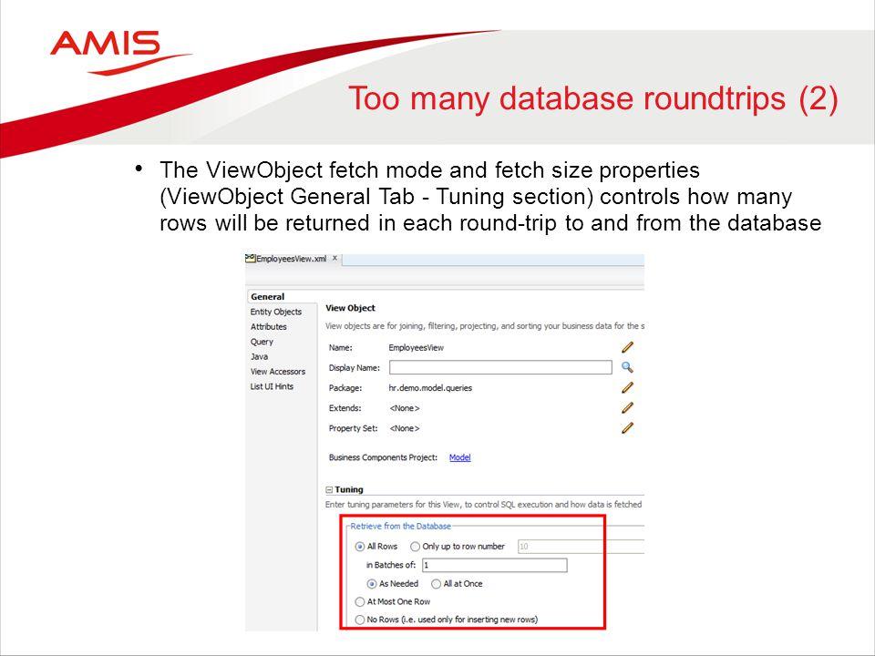 Too many database roundtrips (2)