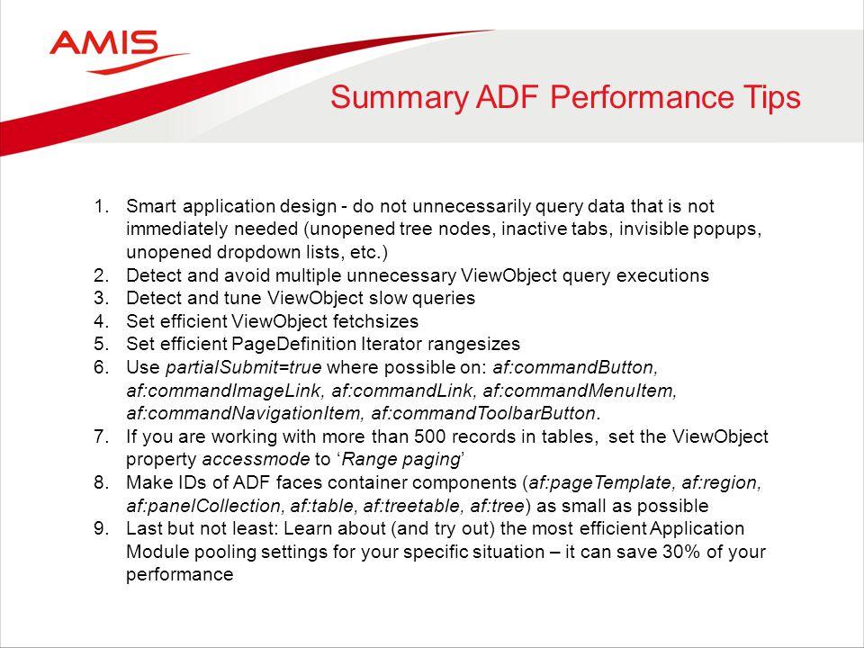 Summary ADF Performance Tips