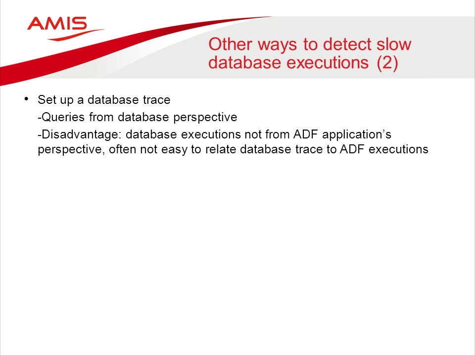 Other ways to detect slow database executions (2)