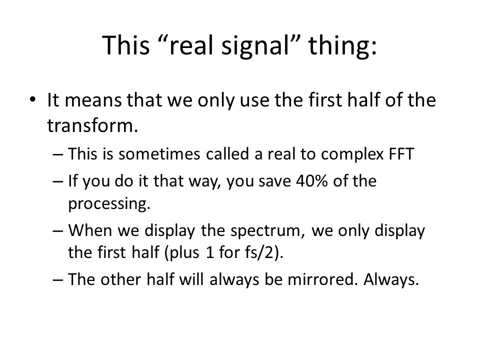 This real signal thing: