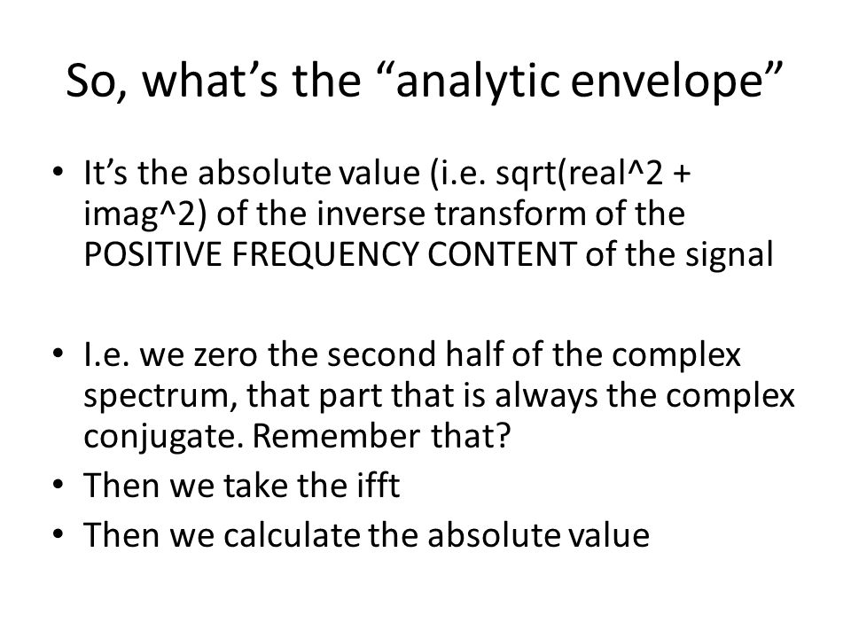 So, what's the analytic envelope