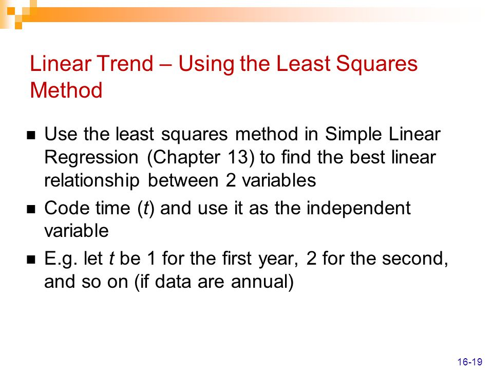 Linear Trend – Using the Least Squares Method