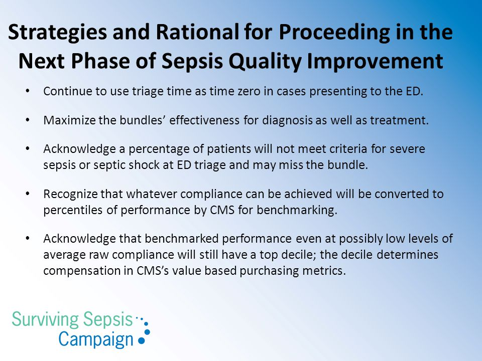 Strategies and Rational for Proceeding in the Next Phase of Sepsis Quality Improvement