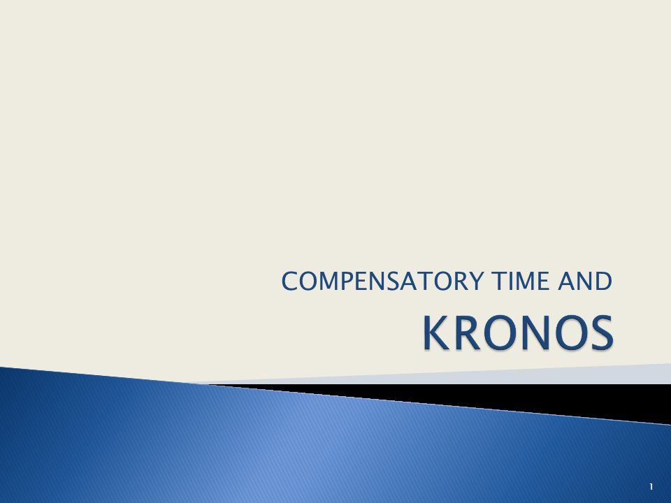 KRONOS COMPENSATORY TIME AND