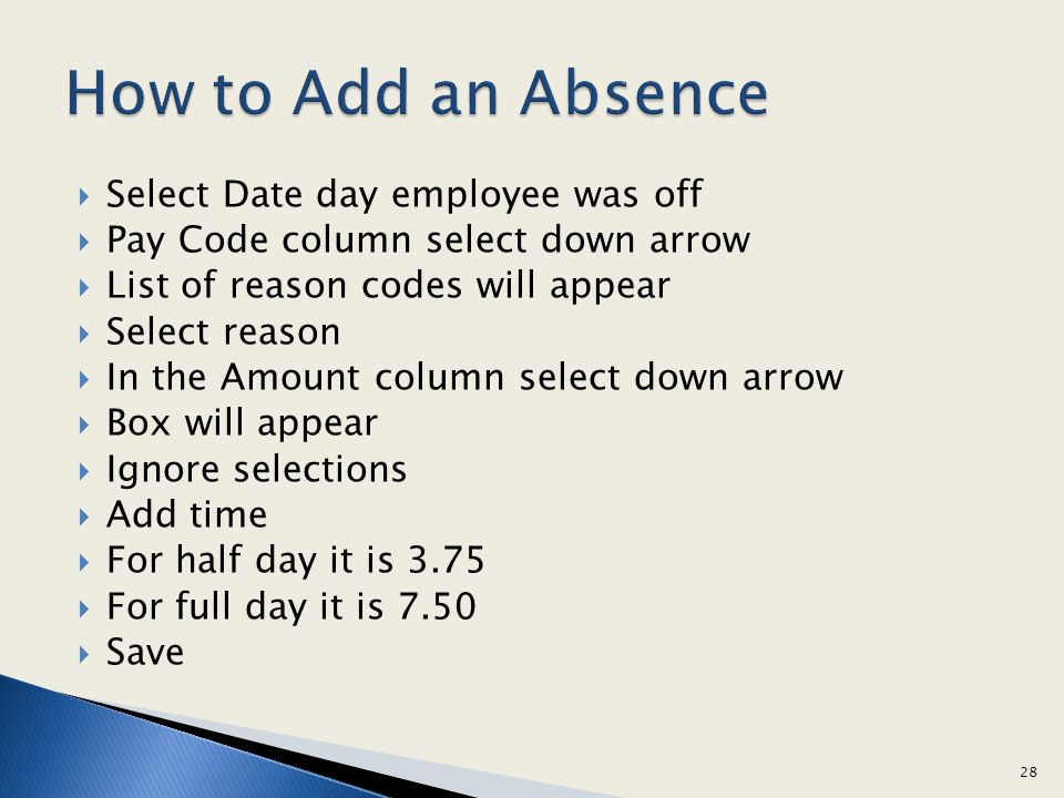 How to Add an Absence Select Date day employee was off