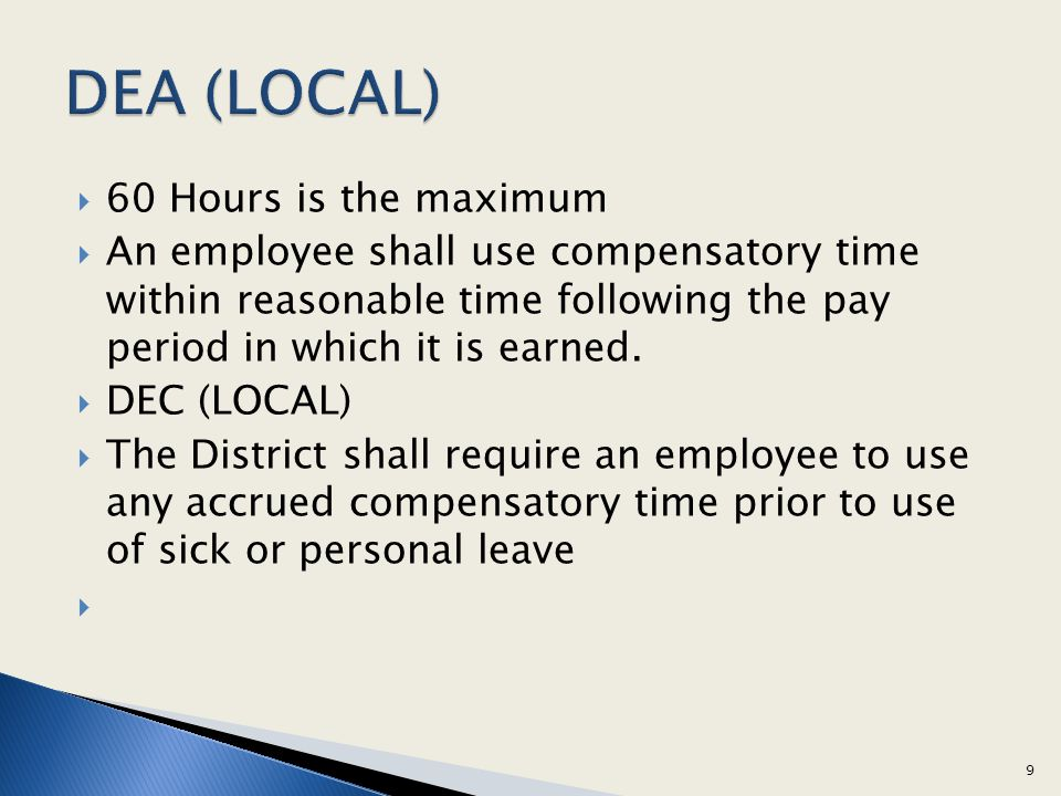 DEA (LOCAL) 60 Hours is the maximum