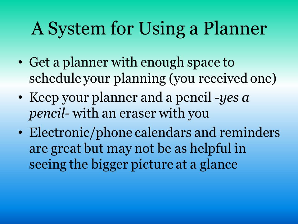 A System for Using a Planner