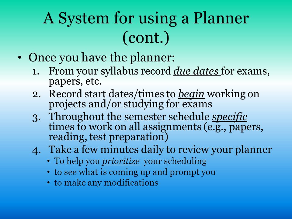 A System for using a Planner (cont.)