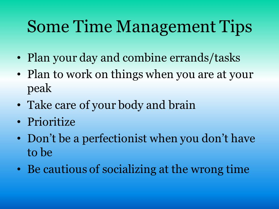 Some Time Management Tips