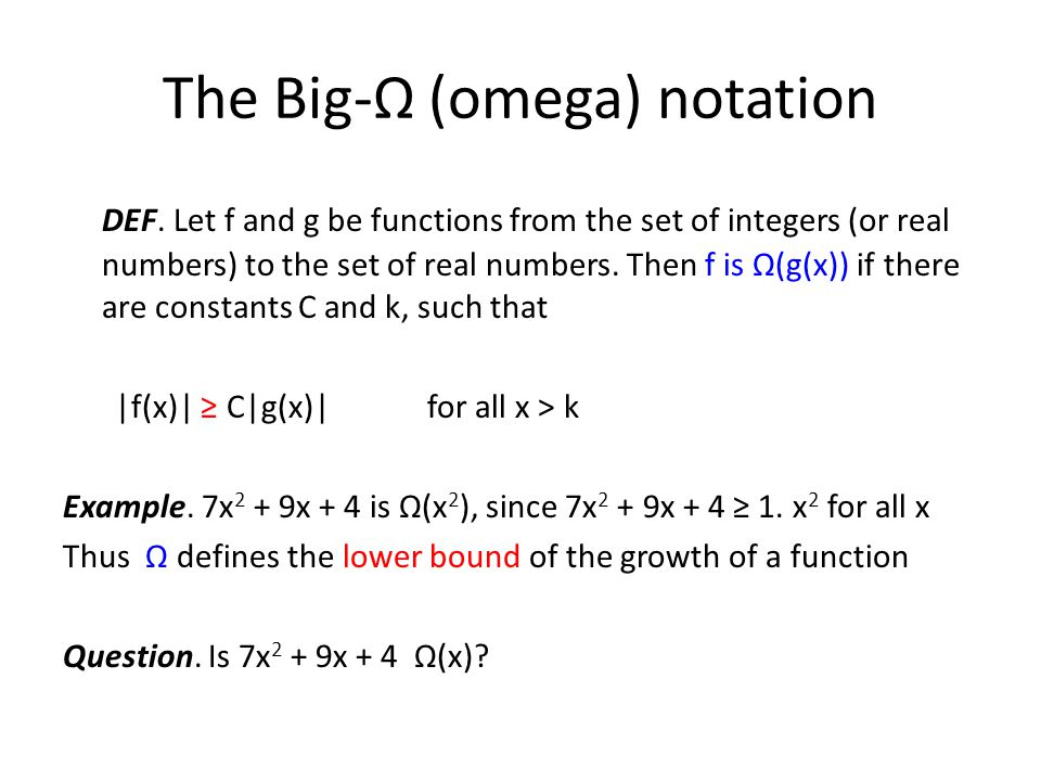 The Big-Ω (omega) notation