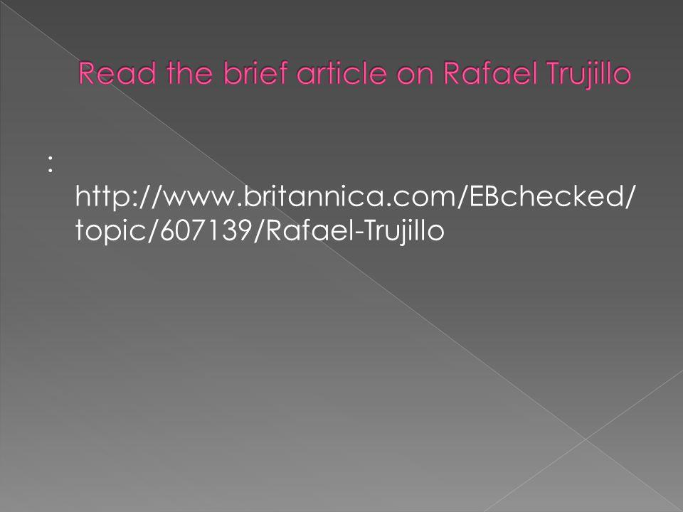 Read the brief article on Rafael Trujillo