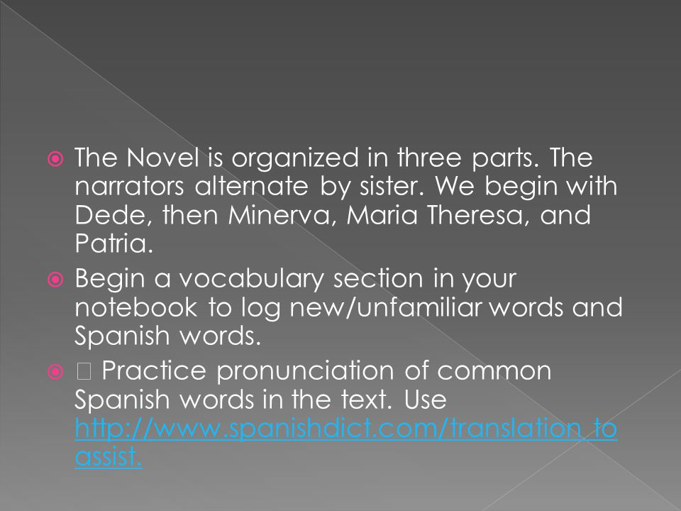 The Novel is organized in three parts