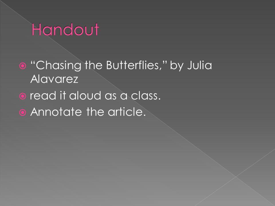 Handout Chasing the Butterflies, by Julia Alavarez