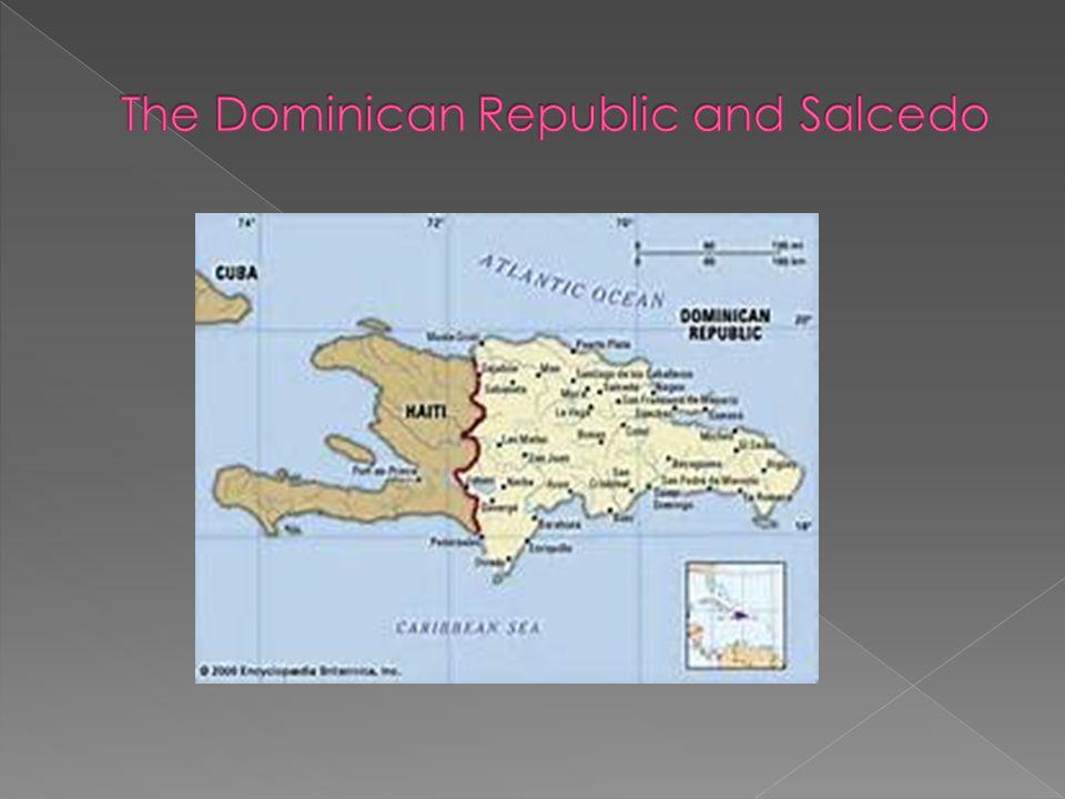 The Dominican Republic and Salcedo