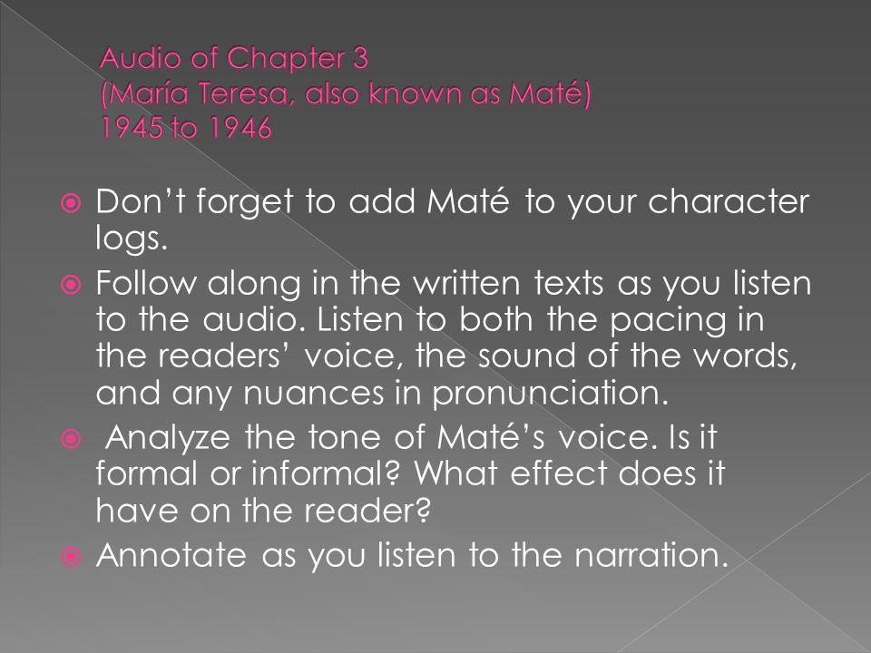 Audio of Chapter 3 (María Teresa, also known as Maté) 1945 to 1946