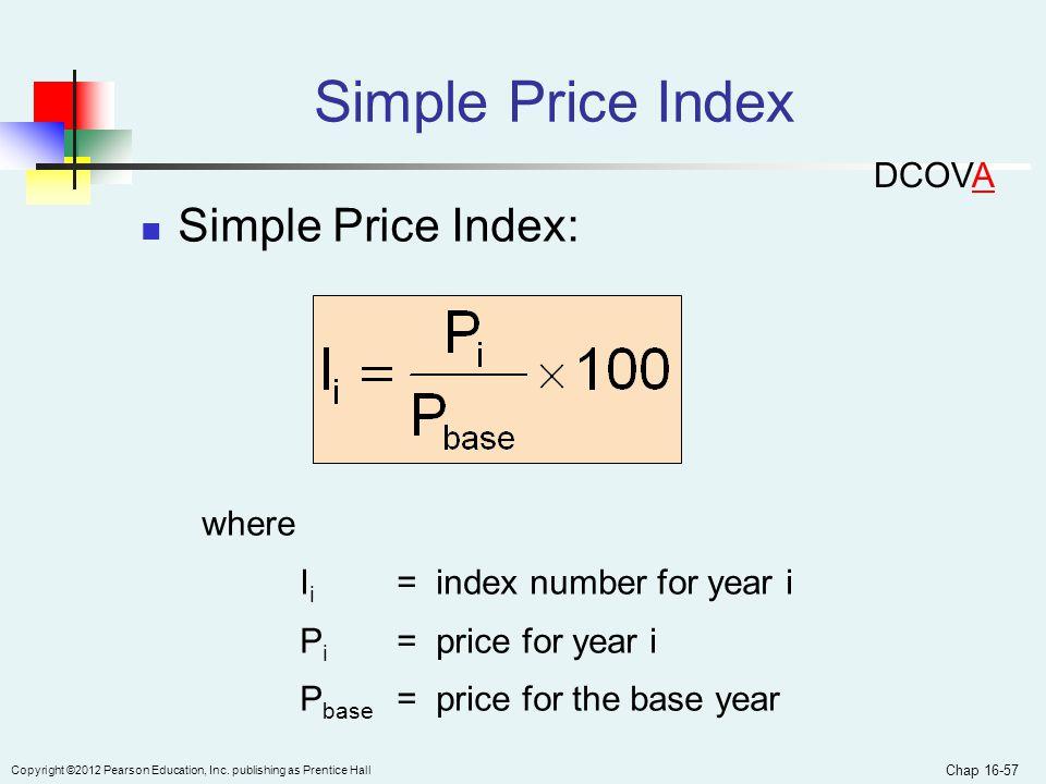 Simple Price Index Simple Price Index: DCOVA where