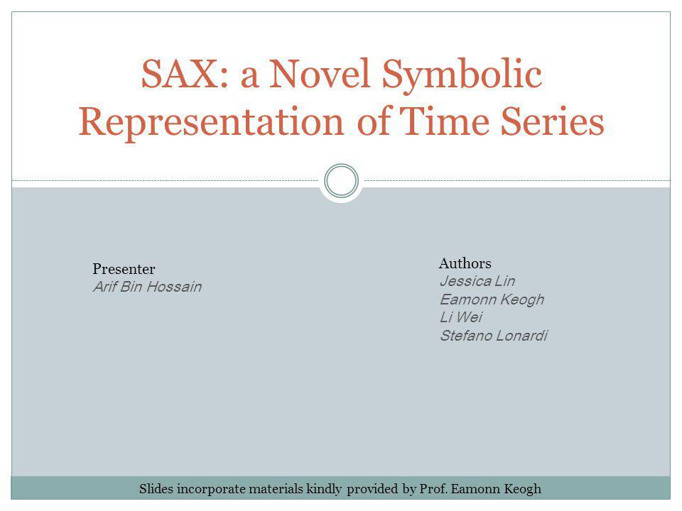 SAX: a Novel Symbolic Representation of Time Series