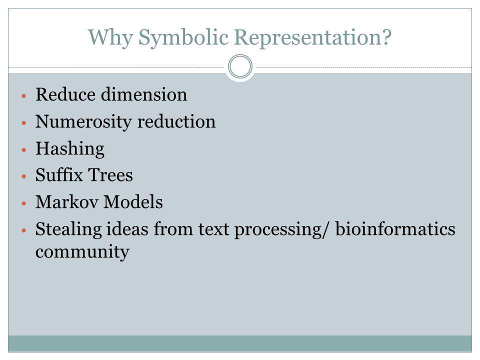 Why Symbolic Representation