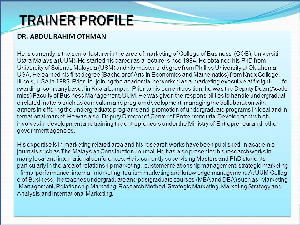 TRAINER PROFILE DR. ABDUL RAHIM OTHMAN