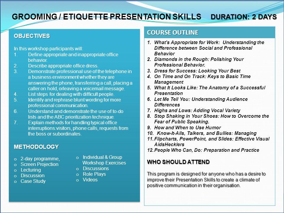 GROOMING / ETIQUETTE PRESENTATION SKILLS