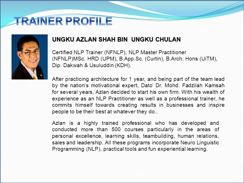 TRAINER PROFILE UNGKU AZLAN SHAH BIN UNGKU CHULAN
