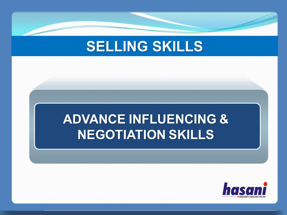 ADVANCE INFLUENCING & NEGOTIATION SKILLS