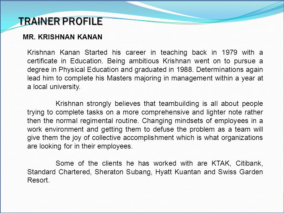 TRAINER PROFILE Excel Model Builder Modeling Tools MR. KRISHNAN KANAN