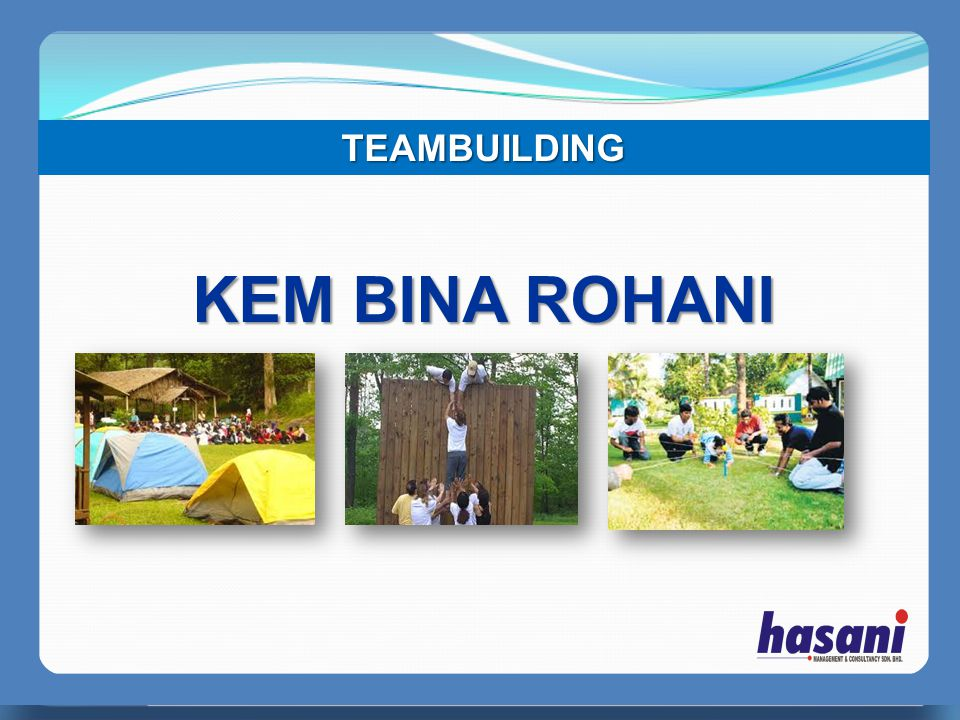 TEAMBUILDING KEM BINA ROHANI PERFECT MANAGER