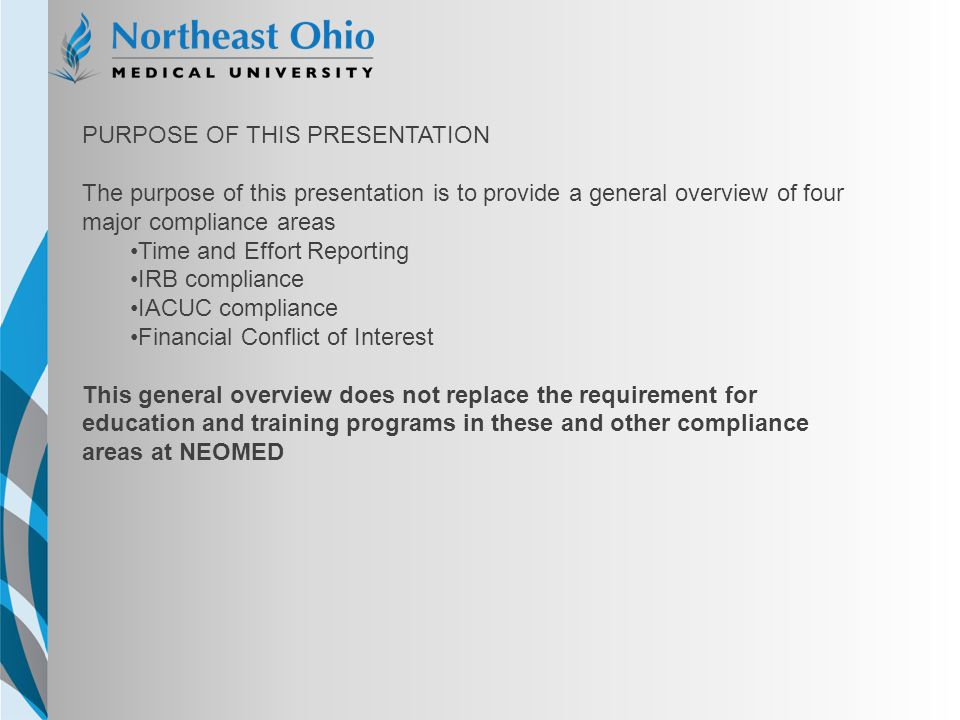 NEOMED TEMPLATE Purpose of this Presentation