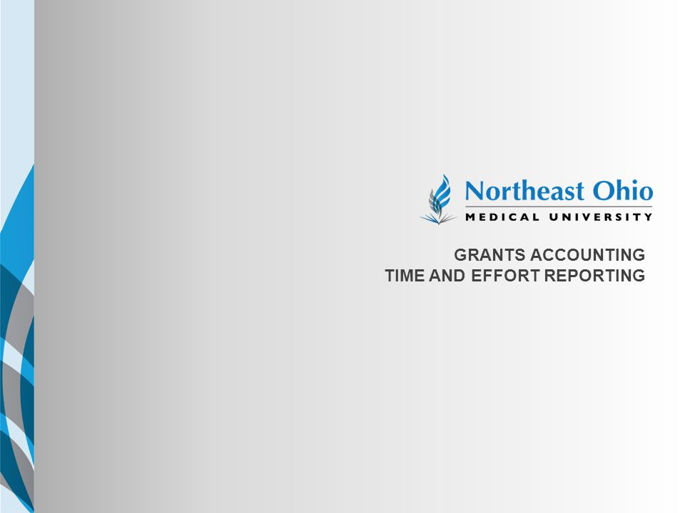 NEOMED TEMPLATE Grants Accounting Time and effort reporting Option 1