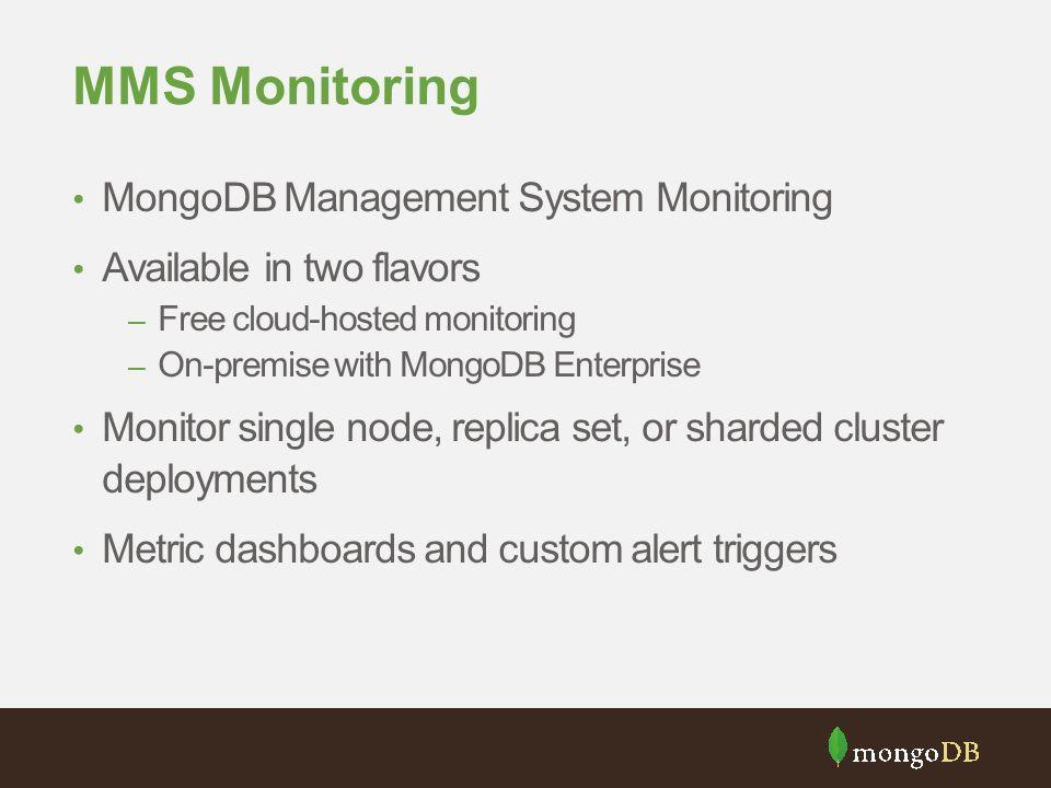 MMS Monitoring MongoDB Management System Monitoring