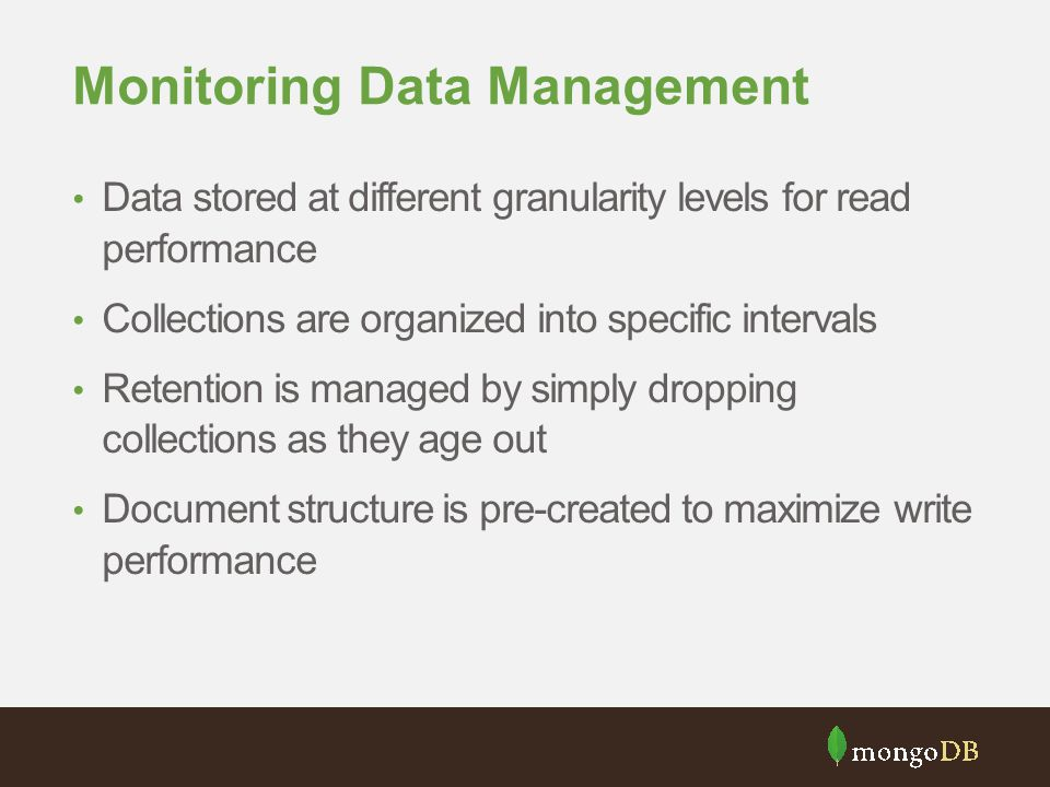Monitoring Data Management
