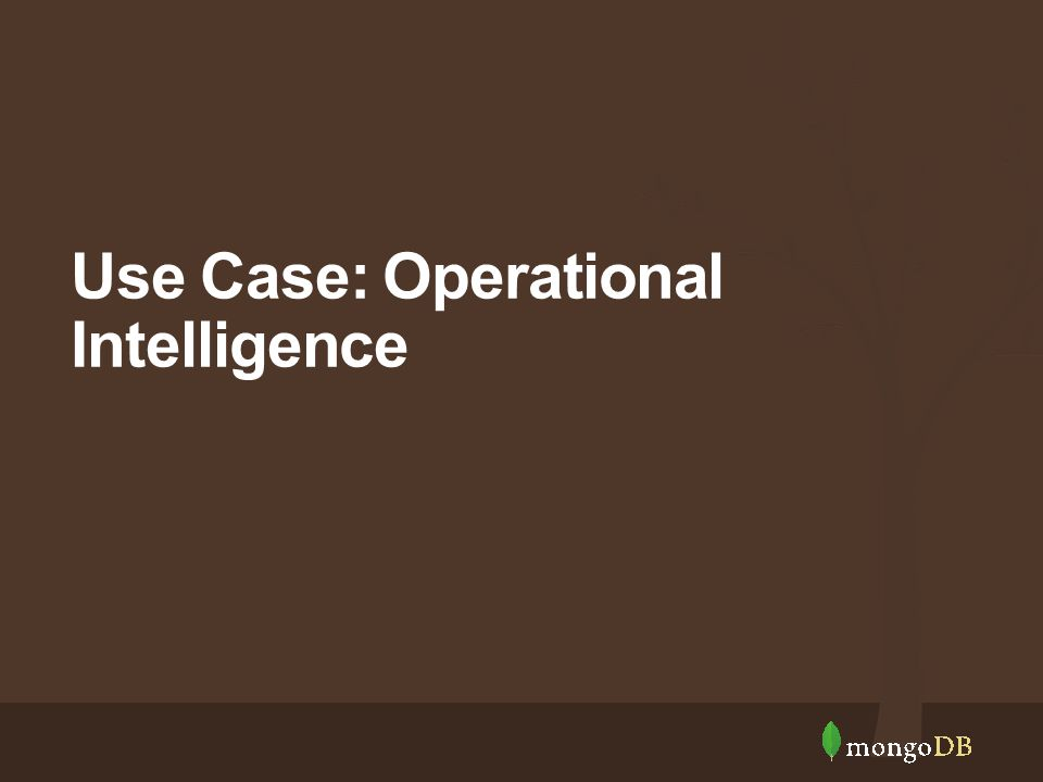 Use Case: Operational Intelligence