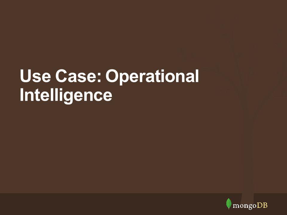 Use Case: Operational Intelligence