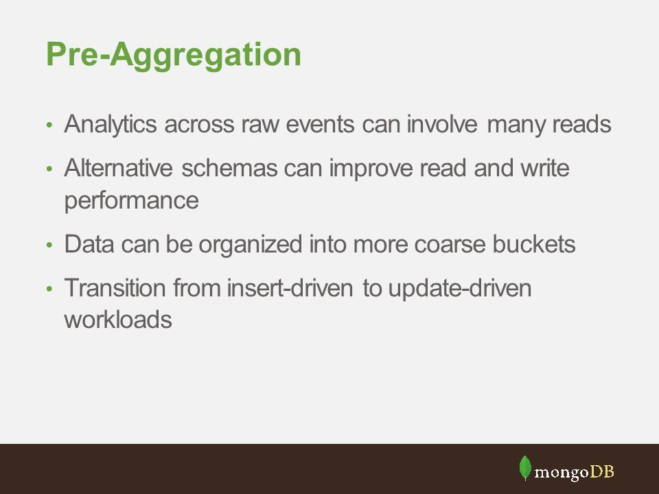 Pre-Aggregation Analytics across raw events can involve many reads