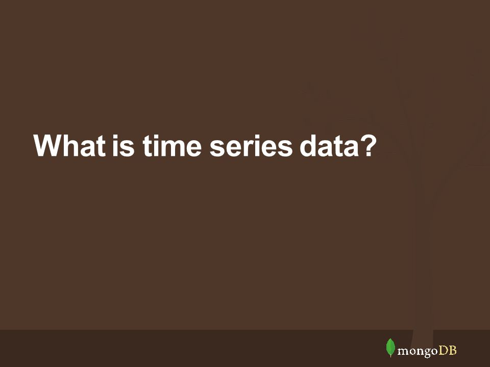 What is time series data