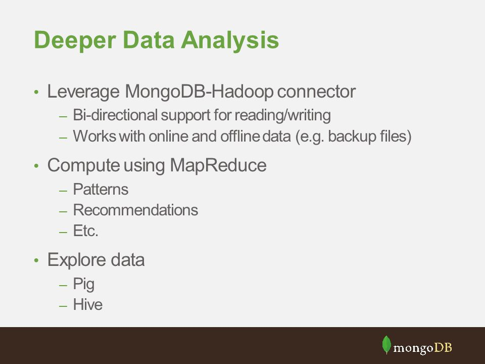 Deeper Data Analysis Leverage MongoDB-Hadoop connector