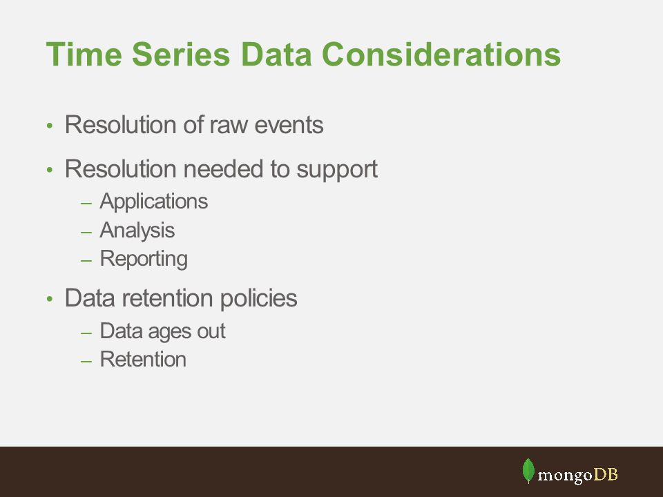 Time Series Data Considerations